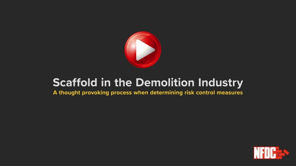 Scaffold in the Demolition Industry